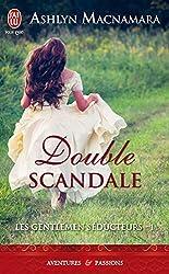 Les gentlements séducteurs - 1 : Double scandale