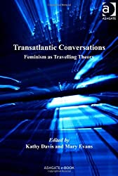 Transatlantic Conversations (The Feminist Imagination - Europe and Beyond)