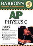 Barron's AP Physics C, Robert A. Pelcovits and Josh Farkas, 0764137107