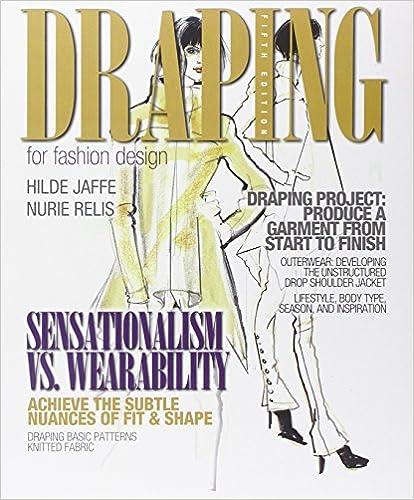 Draping - Fashion Design: Patternmaking, Grading, Draping 76