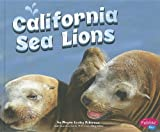California Sea Lions, Megan Cooley Peterson, 1429685735