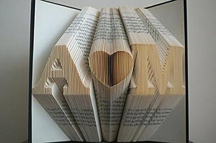 Folded Book Art - Anniversary Gift - 1st Wedding Anniversary -Gift for Him - Gift & Amazon.com: Folded Book Art - Anniversary Gift - 1st Wedding ...