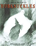 Hubknuckles, Emily Herman, 0517556464