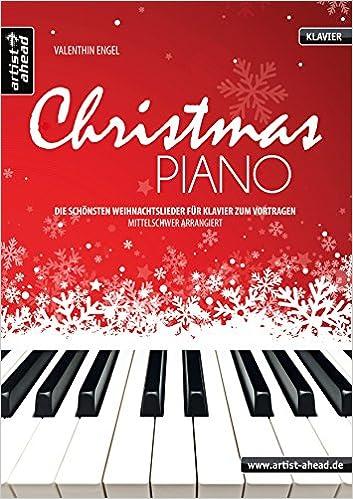 Weihnachtslieder Für Keyboard Kostenlos.Christmas Piano Die Schönsten Weihnachtslieder Für Klavier Zum