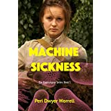Machine Sickness: Eupocalypse: Book 1