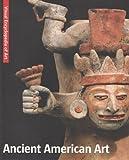 Ancient American Art, , 1566499836