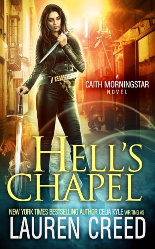 Hell's Chapel (Caith Morningstar) (Volume 1) pdf epub