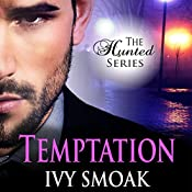 Temptation: The Hunted Series, Book 1 | Ivy Smoak