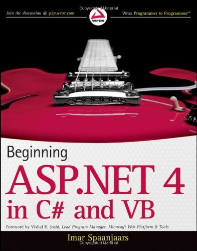 Beginning ASP.NET 4: in C# and VB (Wrox Programmer to Programmer) by Wrox