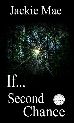 If...: Second Chance by [Mae, Jackie]