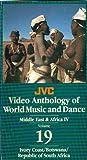 World Music and Dance: Ivory Coast/Botswana/South Africa, Middle East & Africa IV (JVC Video Anthology) (Volume 19)
