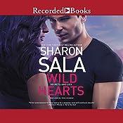 Wild Hearts: Secrets and Lies, Book 1 | Sharon Sala