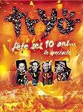 Tryo Fete Ses 10 Ans...Le Spectacle