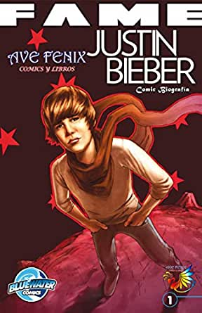 FAME: Justin Bieber (Spanish Edition): Ooten, Tara Broeckel eBook ...