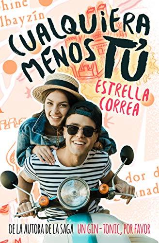 Cualquiera menos tú (Bilogía Menos tú nº 1) por Estrella Correa,Nina Minina
