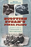 Scottish Steams Final Fling: Extracts from a Teenagers Notebooks