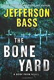 The Bone Yard, Jefferson Bass, 0061806781