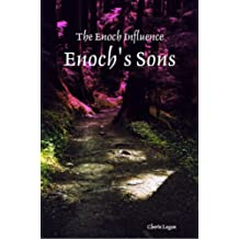 Enoch's Sons (The Enoch Influence Book 1)