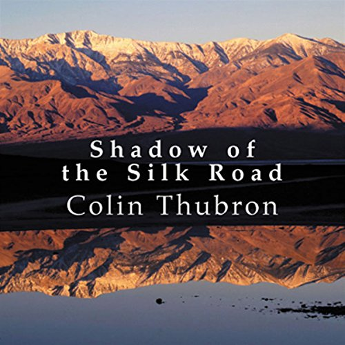 Shadow of the Silk Road cover