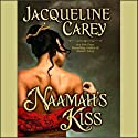 Naamah's Kiss Audiobook by Jacqueline Carey Narrated by Anne Flosnik