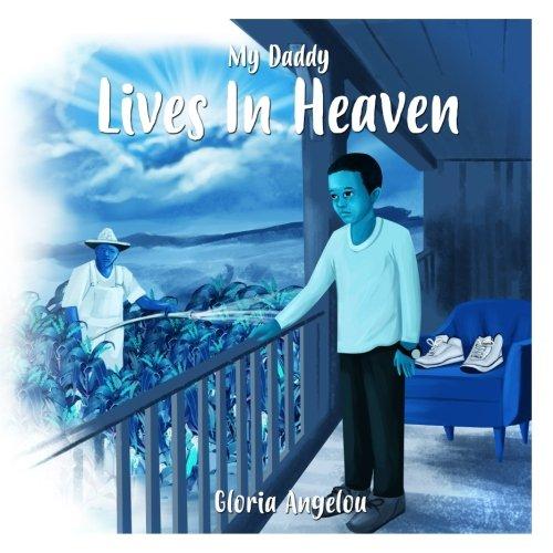 My Daddy Lives In Heaven (Daddies Too) (Volume 4) pdf epub