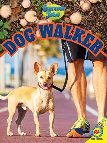 Read Online Dog Walker (Av2 Summer Jobs) pdf