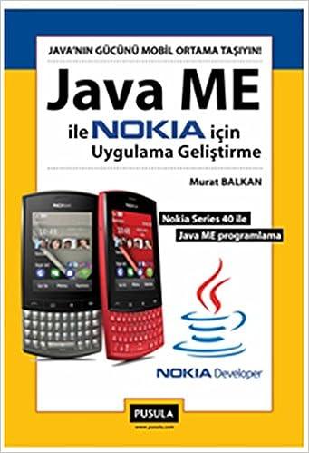 Java ME ile Nokia Icin Uygulama Gelistirme: Murat Balkan