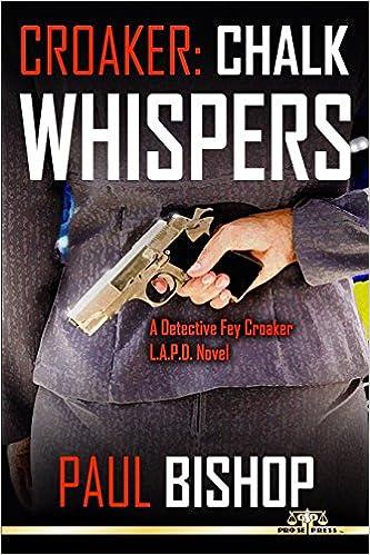 A Fey Croaker LAPD Crime Novel