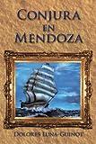 Conjura en Mendoz, Dolores Luna-Guinot, 1425186963