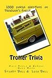 Trotter Trivia: the Only Fools and Horses Quiz Book, Stuart Ball, 1478383399