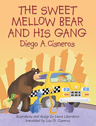 - The Sweet Mellow Bear and His Gang