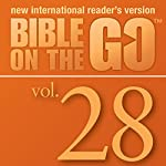 Bible on the Go, Vol. 28: Psalm 128, 145, 51, 55, 67, 95, 121, 139 | Zondervan