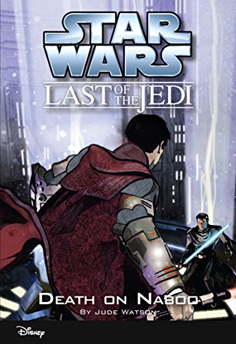 Star Wars: The Last of the Jedi:  Death on Naboo (Volume 4): Book 4 (Disney Chapter Book (ebook))