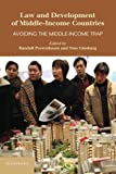 img - for Law and Development of Middle-Income Countries: Avoiding the Middle-Income Trap book / textbook / text book
