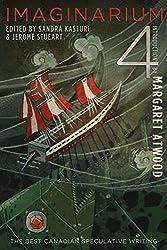 Imaginarium 4: The Best Canadian Speculative Fiction