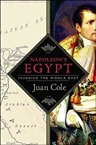 Napoleon's Egypt: Invading the Middle East from St. Martin's Press