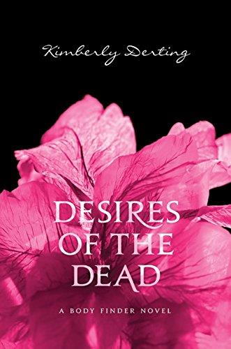 Desires of the Dead: A Body Finder Novel