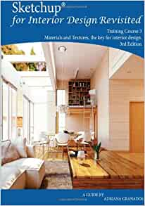 Sketchup For Interior Design Revisited Materials And