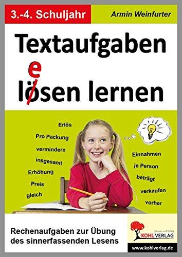 Textaufgaben lösen lernen / Klasse 3-4: Rechenaufgaben zur Übung des sinnerfassenden Lesens im 3.-4. Schuljahr