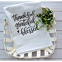 Thankful Grateful Blessed Dishcloth Tea Towel - Premium Flour Sack Tea Towel