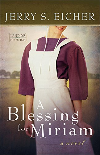 A Blessing for Miriam (Land of Promise)