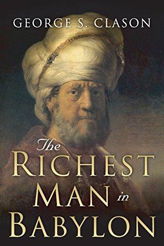 The Richest Man in Babylon : Original 1926 Edition