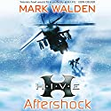 H.I.V.E.: Aftershock Audiobook by Mark Walden Narrated by Richard Coyle