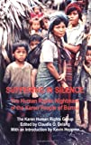 img - for Suffering in Silence: The Human Rights Nightmare of the Karen People of Burma book / textbook / text book
