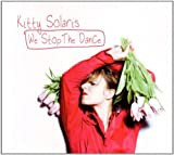 We Stop The Dance by Kitty Solaris