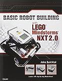 Basic Robot Building with Lego Mindstorms NXT 2.0, John Baichtal, 0789750198