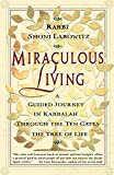 Miraculous Living: A Guided Journey in Kabbalah
