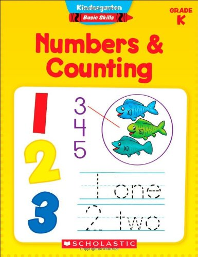 Kindergarten Basic Skills: Numbers & Counting
