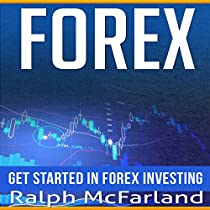 FOREX: GET STARTED IN FOREX INVESTING