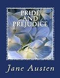 Pride and Prejudice, Jane Austen and Summit Press, 1479370797